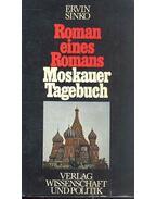 Roman eines Romans, Moskauer Tagebuch - Sinkó Ervin