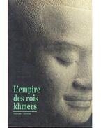 L'empire des rois khmers - ZÉPHIR, THIERRY