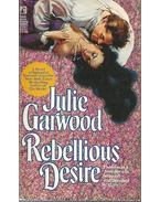 Rebellious Desire - Julie Garwood