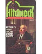 Histoires à lire toutes portes closes - Hitchcock, Alfred