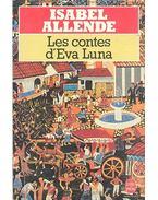 Les contes d'Éva Luna - Isabel Allende