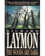 The Woods are Dark - Laymon, Richard