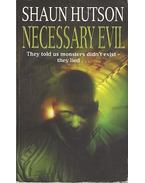 Necessary Evil - Hutson, Shaun
