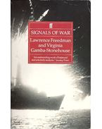Signals of War - The Falklands Conflict of 1982 - FREEDMAN, LAWRENCE, VIRGINIA, GAMBA-STONEHOUSE