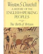 A History of the English-Speaking  Peoples I-IV - Churchill. Winston S.