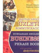 Hungarian-English Business Phrase Book with exercises - NÉMETH, KATALIN - SZAKONI, ESZTER