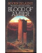 Blood of Amber - Zelazny, Roger
