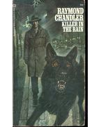 Killer in the Rain - Raymond Chandler