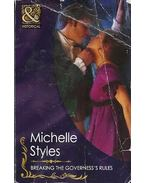 Breaking the Governess's Rules - STYLES, MICHELLE