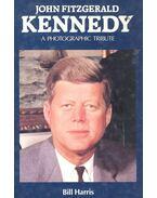 John Fitzgerald Kennedy - HARRIS, BILL