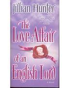 The Love Affair of an English Lord - HUNTER, JILLIAN