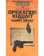 Operation Kuwait - ARVAY, HARRY