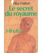 L secret du royaume - Minutus - Mika Waltari