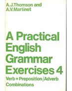 A Practical English Grammar Exercises 4 - Verb + Preposition/Adverb Combinations - THOMSON, A. J. - MARTINET, A. V.