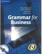Grammar for Business with Audio CD - MCCARTHZ, MICHAEL - MCCARTEN, JEANNE - CLARK, DAVID - CLARK, RACHEL