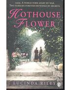 Hothouse Flower - Lucinda Riley