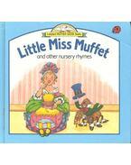 Little Miss Muffet and Other Nursery Rhymes - BRACKEN, CAROLYN