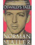 Oswald's Tale - Mailer, Norman