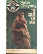 The Stars Are Dark - Cheyney, Peter