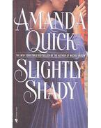 Slightly Shady - Amanda Quick
