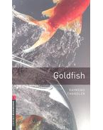 Goldfish - Stage 3 - Raymond Chandler