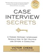 Case Interview Secrets - CHENG, VICTOR
