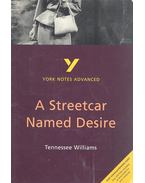 York Notes - A Streetcar Named Desire - Williams, Tennessee