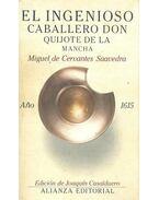 El ingenioso caballero Don Quijote de la Mancha - Cervantes Saavedra, Miguel de