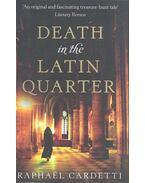 Death in the Latin Quarter - CARDETTI, RAPHAEL