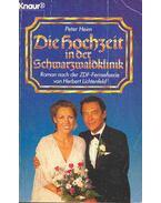 Die Hochzeit in der Schwarzwaldklinik - Heim, Peter
