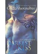The Darkest Kiss - Showalter, Gena