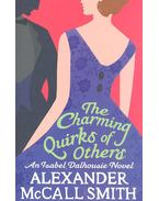 The Charming Quirks of Others - McCall Smith, Alexander
