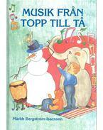 Musik Från Topp Till Tå - BERGSTRÖM-ISACSON, MÄRITH
