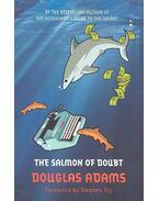 The Salmon of Doubt - Douglas Adams