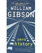 Zero History - Gibson, William