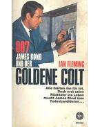 007, James Bond Und Der Goldene Colt - Ian Fleming