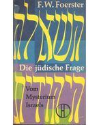 Die Jüdische Frage - Foerster,F.W.