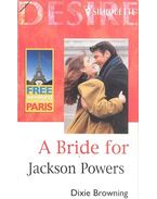 A Bride for Jackson Powers - Browning, Dixie