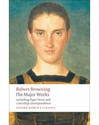 The Major Works - Browning, Robert