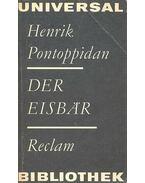 Der Eisbär - Pontoppidan, Henrik