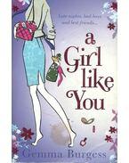 A Girl Like You - BURGESS, GEMMA