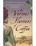 The Various Flavours Of Coffee - Anthony Capella