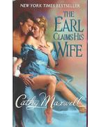 The Earl Claims His Wife - Maxwell, Cathy