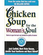 Chicken Soup for the Woman's Soul - Jack Canfield