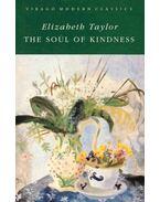 The Soul of Kindness - Taylor, Elizabeth
