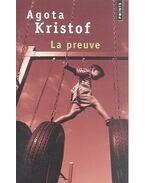 La preuve - Agota Kristof