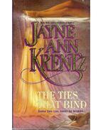 The Ties that Bind - Jayne Ann Krentz