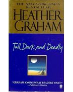Tall, Dark, and Deadly - Graham, Heather