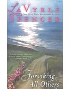 Forsaking All Others - Spencer, LaVyrle