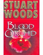 Blood Orchid - Woods, Stuart